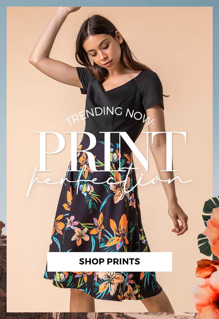 Trending now: Print Perfection - SHOP PRINTS >