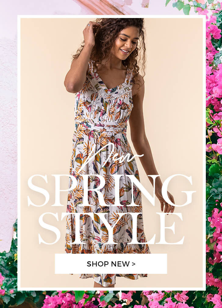 New Spring Style - SHOP NEW >