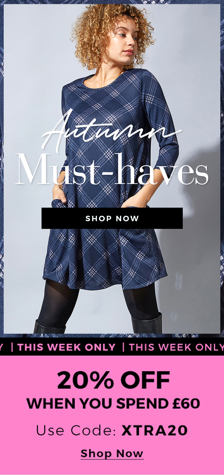 Autumn Must-haves - Shop Now >