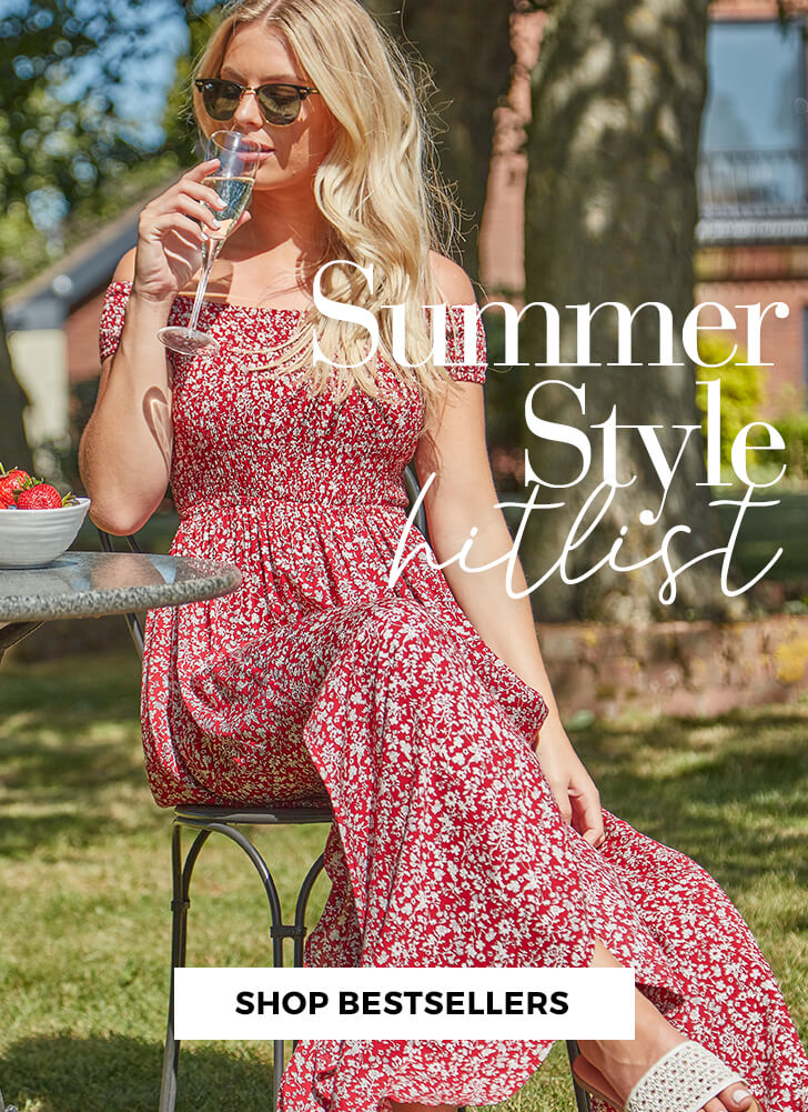 Summer Style Hitlist - SHOP BESTSELLERS >