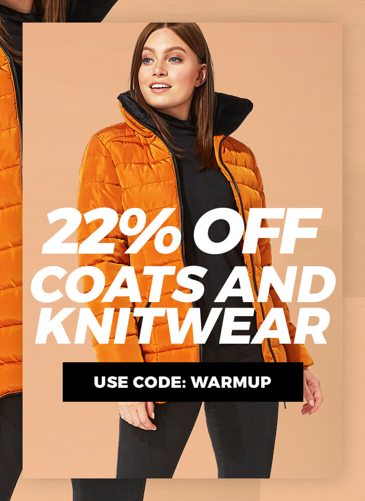 22% Off Knitwear & Coats Use Code: WARMUP - Go Go Go >