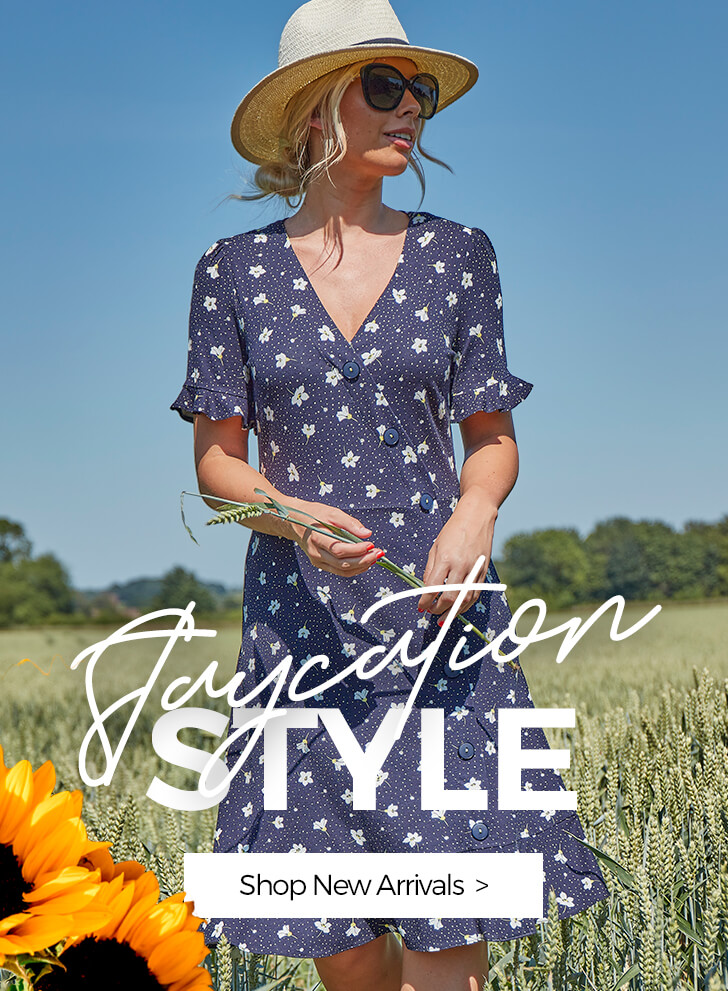 Staycation Style - SHOP NEW ARRIVALS >