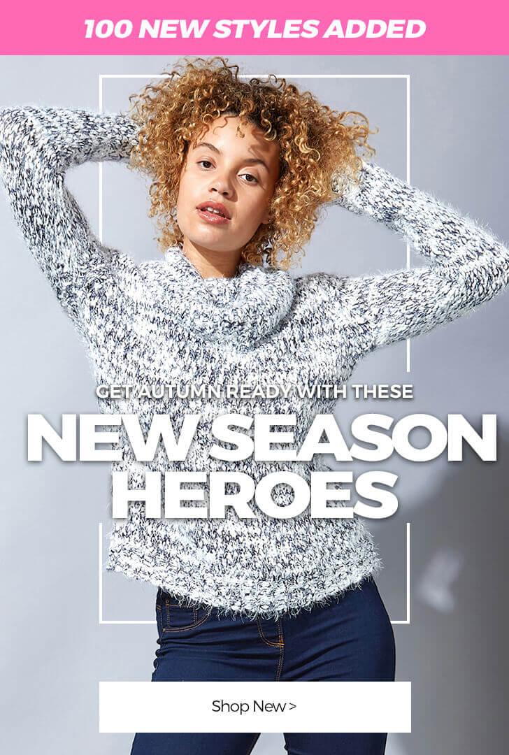 New Season Heroes - Shop New Arrivals >